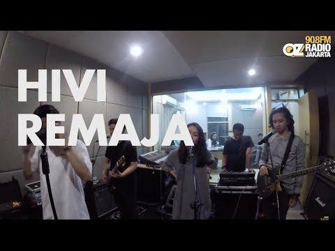 HiVi - Remaja live on Live N Loud