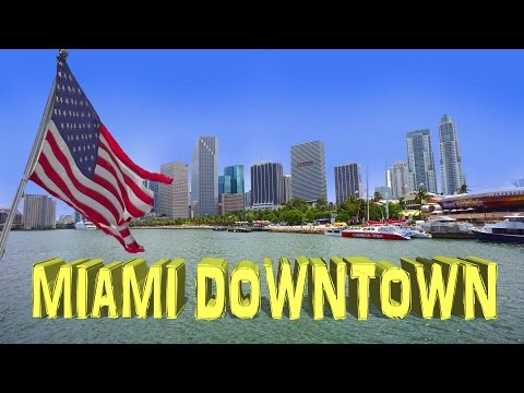 Miami Downtown - Miami, Florida  4K