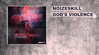 Noizeskill - Gods Violence