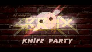 Skrillex X Knife Party - First Bonfire Of The Year (rybacK Mashup)