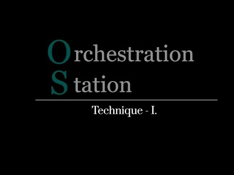 Orchestration Station #007  - Technique I. - Resonance and Dynamics