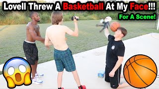 Lovell HIT Me With A Basketball!!! *BTS*