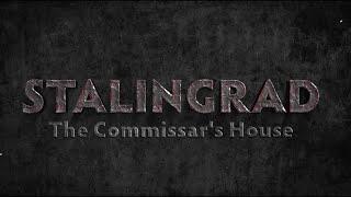 Stalingrad: The Commissar's House