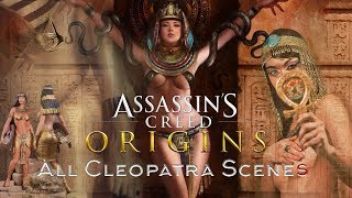 Assassin's Creed Origins All Cleopatra Scenes 😍😋