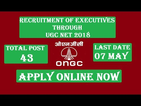 ONGC Recruitment 2018 | Apply Online 43 Job Vacancies through UGC NET 2018 | MBA & PG in Hindi