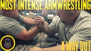 MOST INTENSE ARMWRESTLING! - A Way Out