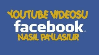 Gambar cover Facebook'ta Youtube Videosu Nasıl Paylaşılır [AÇIKLAMALI-HD]
