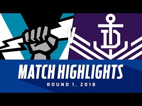Port Adelaide v Fremantle Highlights - Round 1 2018 - AFL