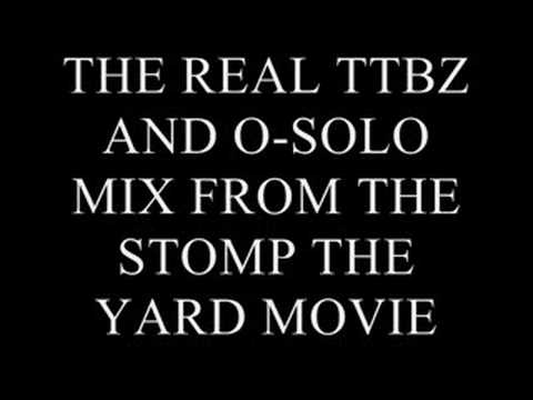 REAL TTBZ AND O-SOLO MIX FROM STOMP THE YARD