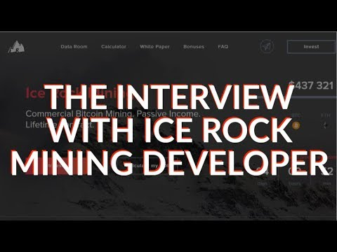 ICE ROCK MINING INTERVIEW WITH THE DEVELOPER...