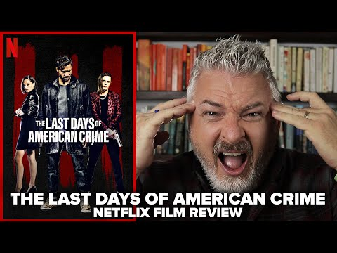 The Last Days Of American Crime 2020 Netflix Original Film Review Youtube