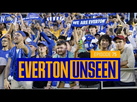 EVERTON IN THE USA! | BLUES AT THE FLORIDA CUP | EVERTON UNSEEN #75