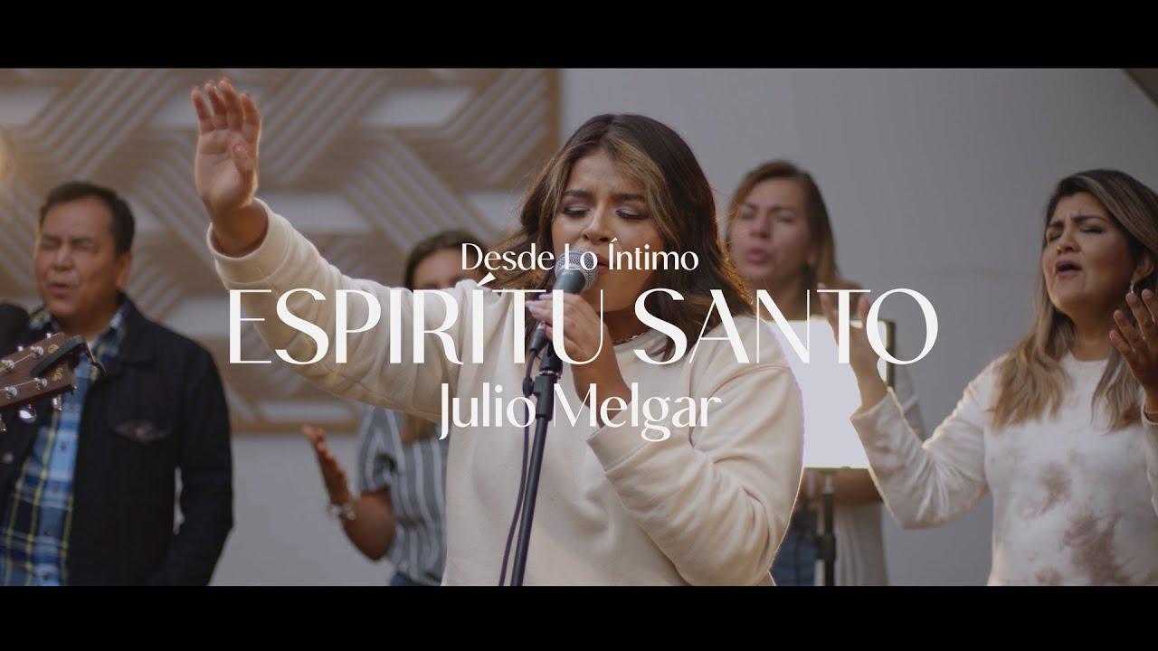 Desde Lo Íntimo - Espíritu Santo + Espontáneo. Mafer Melgar.