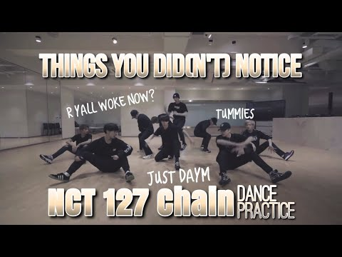 THINGS YOU DID(N'T) NOTICE in Chain Dance Practice / NCT 127