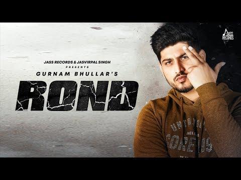 Rond | Full Song | Gurnam Bhullar | Gill Raunta | New Punjabi Songs 2020 | Jass Records
