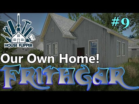 Let's Play House Flipper #9: First Time Buyer, Again!