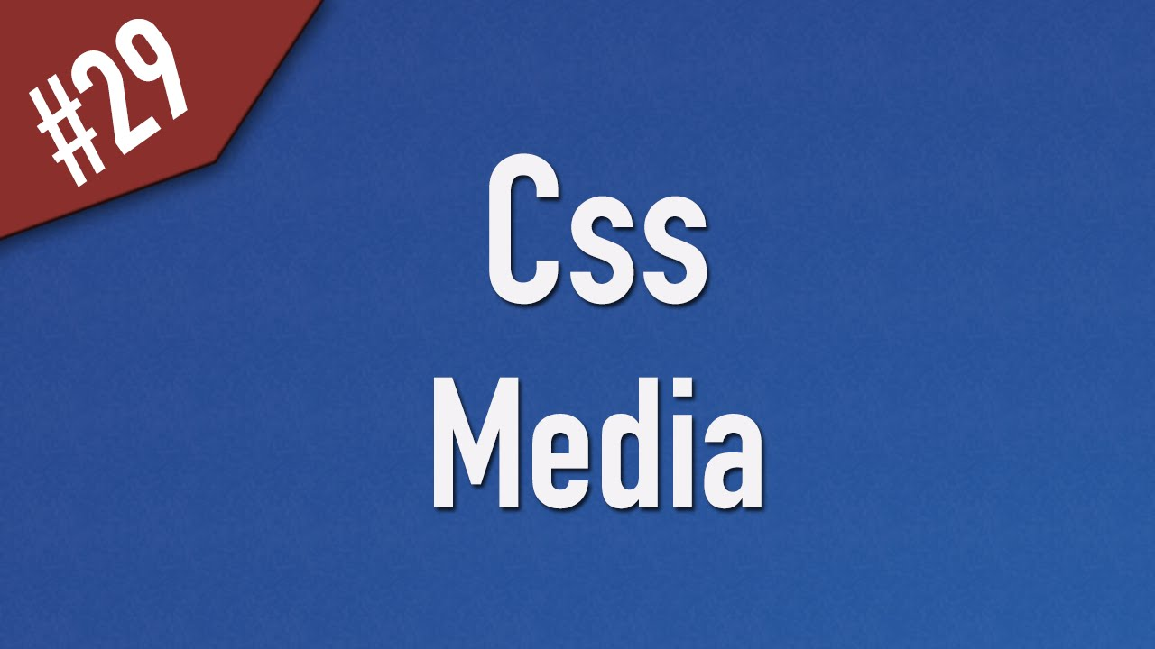 Learn Css in Arabic #29 - Media