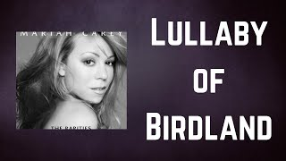 Mariah Carey - Lullaby of Birdland (Lyrics)