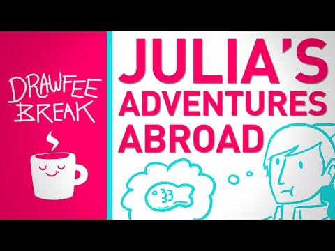Julia's Adventures Abroad - DRAWFEE BREAK