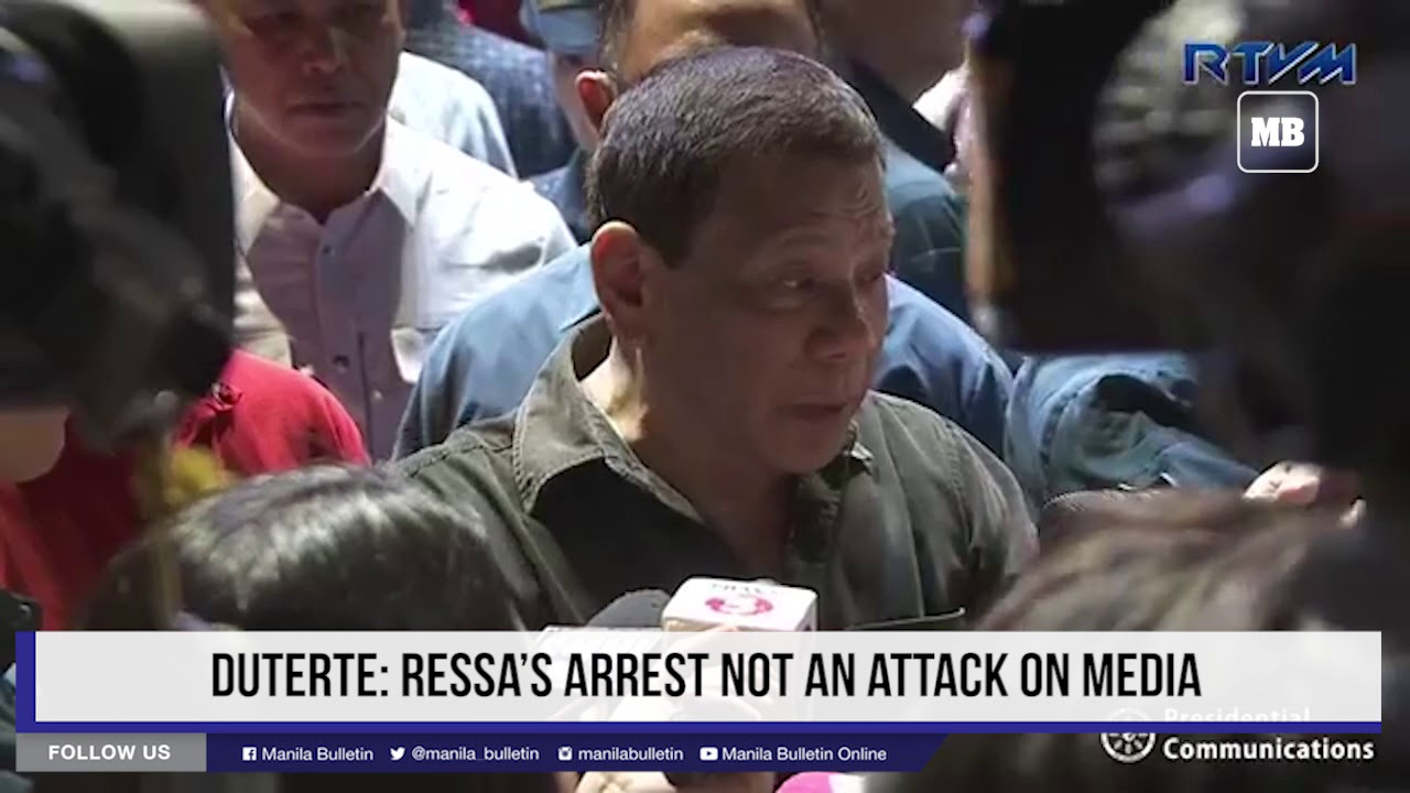 Duterte: Ressa's arrest not an attack on media