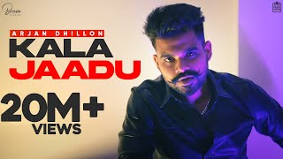KALA JAADU | ARJAN DHILLON | MXRCI | YOUNG DELIC | LATEST PUNJABI SONGS 2020