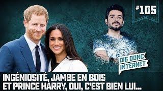 Prince Harry, oui, c'est bien lui... VERINO #105 // Dis donc internet thumbnail