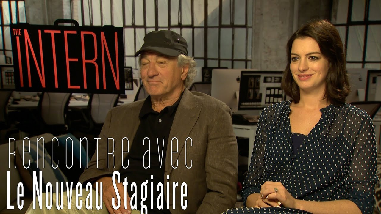 le nouveau stagiaire interview de robert de niro et anne hathaway youtube. Black Bedroom Furniture Sets. Home Design Ideas