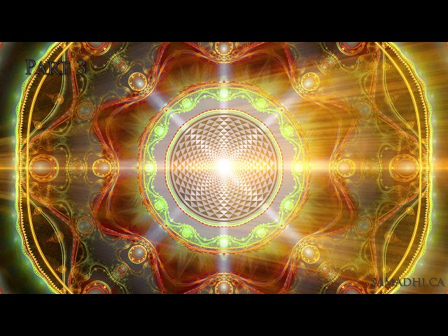 Samadhi - Guided Meditation #3 -