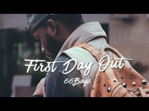 55Bagz - First Day Out