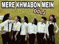 MERE KHWABON MEIN | DDLJ | NRITYAM DANCE STUDIO