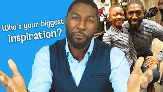MY GREATEST INSPIRATION IS... | DADvice with Greg Jennings