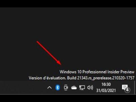 Comment enlever le watermark des builds de Windows 10