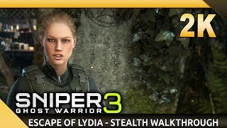 Sniper Ghost Warrior 3 (PC) - The Escape of Lydia -  Full DLC - Stealth Walkthrough [1440p]