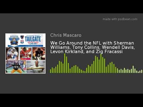 We Go Around the NFL with Sherman Williams, Tony Collins, Wendell Davis, Levon Kirkland, and Zig Fra