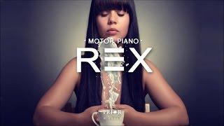 Rex - Motor Piano