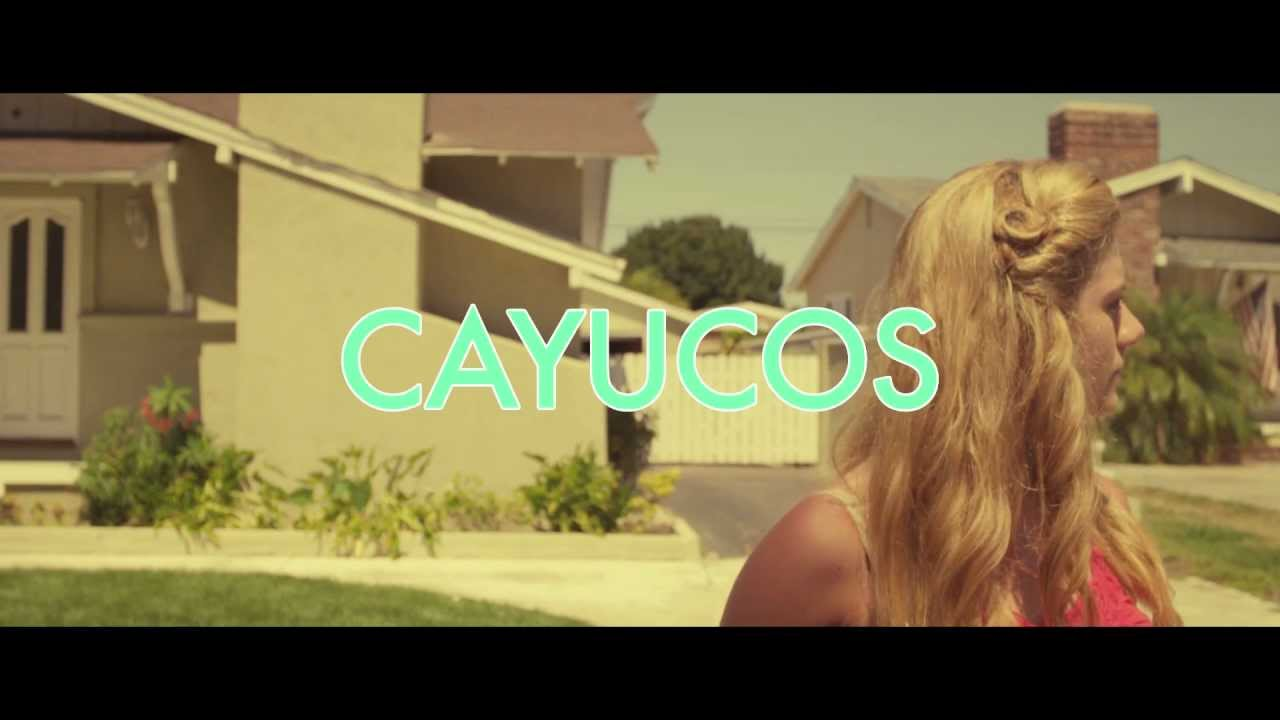 "Cayucas - ""Cayucos"" (Official Video)"