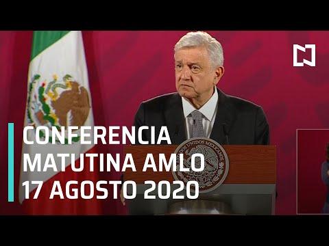 Conferencia matutina AMLO/ 17 de Agosto 2020