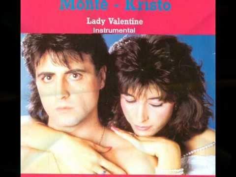 Monte Kristo - Lady Valentine  - Instrumental Version 1986.