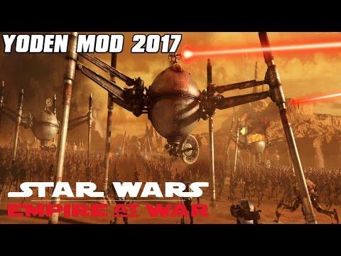 Yoden Mod 2017 - CIS Invasion Force - Star Wars: Empire at War Mod