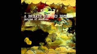 Watch A Breath Beyond Broken Dissertation video