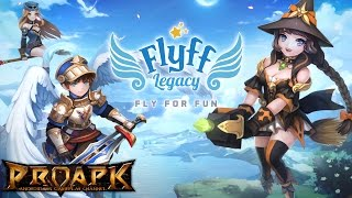 Flyff Legacy Gameplay iOS / Android