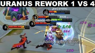 Uranus Rework Full Gameplay 1 Vs 4 No Problem (Maniac..?) It's Not That Bad/Fail - Mobile Legends