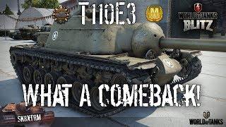 T110E3 - What a Comeback! - Wot Blitz