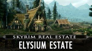 Skyrim Real Estate: Elysium Estate