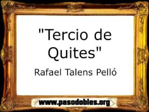 Tercio de Quites - Rafael Talens Pelló [Pasodoble]