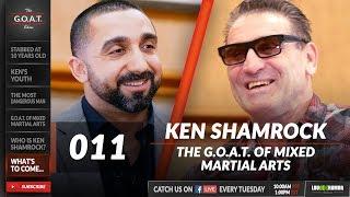 Ken Shamrock, The World's Most Dangerous Man | The G.O.A.T. Show 011