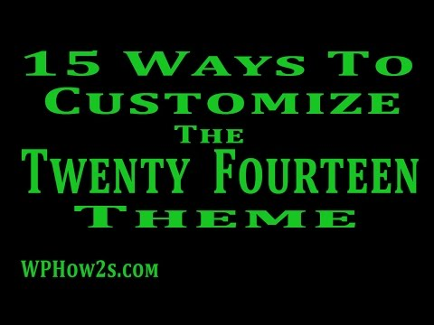 15 Ways to Customize the WordPress Twenty Fourteen Theme