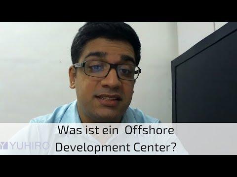 Was ist ein Offshore Entwicklungszentrum/ Offshore Development Center (ODC)?