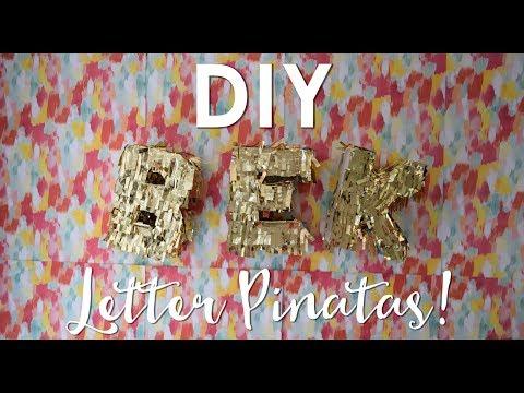 DIY Letter Pinatas!