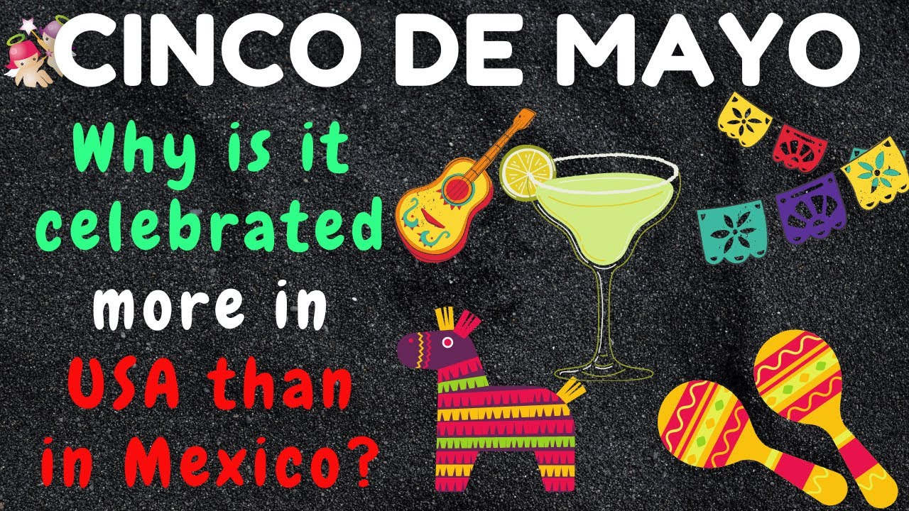 Cinco de Mayo is a Mexican holiday. So why does the United States ...